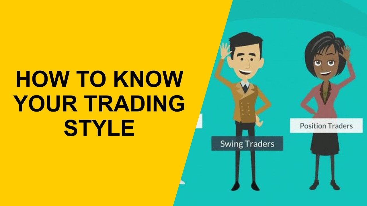 Know Your Trading Style: Day Trading,Automated or Swing Trading
